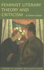 Feminist Literary Theory and Criticism : A Norton Reader (2007, Paperback)
