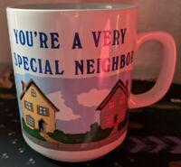 Vintage Good Neighbor Mug You're a Very Special Neighbor Japan