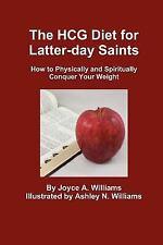 The Hcg Diet For Latter-Day Saints
