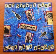THE OYSTER BAND Wide Blue Yonder 1987 UK VINYL LP 1st PRESSING FOLK ROCK COOKING
