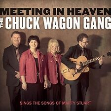 Meeting In Heaven: The Chuck Wagon Gang Sings the Songs of Marty Stuart NEW