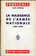 C1 REVOLUTION Leverrier LA NAISSANCE DE L ARMEE NATIONALE 1789 1794