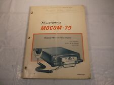 MOTOROLA MOCOM 70 MOBILE FM TWO WAY RADIO OWNER OPERATOR INSTRUCTION MANUAL