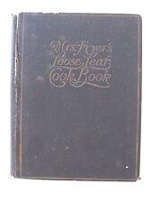 Mrs. Fryer`s Loose Leaf cookbook -1922 with 13 old handwritten recipes inside