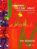 Pamela Wedgwood: Christmas Jazzin' About (Flute) Flute, Piano Accompaniment Shee