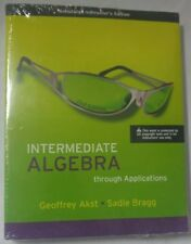 Intermediate Algebra Through Applications 2008 annotated instructors edition 2ed