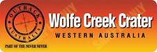 Wolfe Creek Crater (new) Bumper Sticker