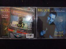 CD BIG JOE AND THE DYNAFLOWS / I'M STILL SWINGIN /