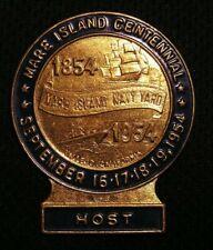 1954 Mare Island Navy Yard Centennial Host Pin - Vallejo Ca California Naval