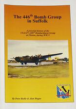 446 BOMB GROUP USAAF WW2 Flixton Bungay Suffolk History Second World War Bases