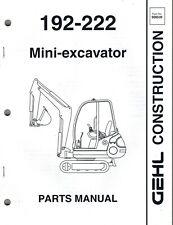 Gehl 192 222 Mini Excavator Parts Manual New Form 908539