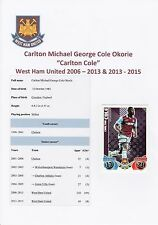 CARLTON COLE WEST HAM UNITED 2006-2015 ORIGINAL SIGNED TOPPS MATCH ATTAX CARD