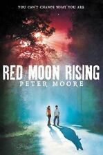 Red Moon Rising by Peter Moore (2012, Trade-size PB)