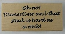 Rubber Stamp by Rubber Baby Buggy Bumpers That Steak is Hard as a Rock 1991
