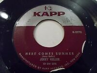 Jerry Keller Here Comes Summer / Time Has A Way 45 1958 Kapp Vinyl Record