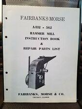 Fairbanks Morse Hammer Mills A432, 532, A562 630 631 Op. Manual Parts List 1955