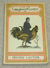 The Laughing Rooster - Irving Layton - Canadian Poetry