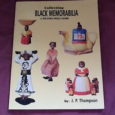 Collecting Black Memorabilia : A Picture Price Guide by J. P. Thompson 1996
