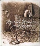 Mothers Memories for My Daughter by Deborah ( Written and Compiled by) Nixon