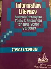 Information Literacy Search Strategies, Tools & Resources for High School...
