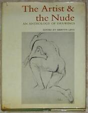 ARTIST & THE NUDE ~ AN ANTHOLOGY OF DRAWINGS ~ MERVYN LEVY ~ PROFUSELY ILLUS HC
