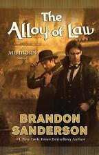Mistborn Ser.: The Alloy of Law 4 by Brandon Sanderson (2011, Hardcover)