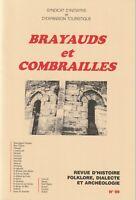 brayauds et combrailles, revue d'histoire,folklore,dialecte et archéologie n°99
