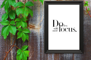 Motivational print,7,poster,do less with more focus, black text