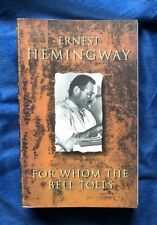 For Whom the Bell Tolls by Ernest Hemingway (1993, Paperback)