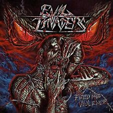 Evil Invaders - Feed Me Violence [CD]