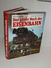 Frank Grube/ Gerhard Richter    - Das große Buch der Eisenbahn -      X(EK-32)X