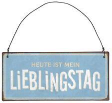 Ib Laursen Metallschild 'Heute ist mein Lieblingstag' 8977-00