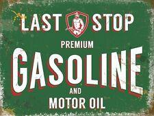 Last Stop Gasoline.Vintage Garage Premium Motor oil.Petrol.Medium Metal Tin Sign