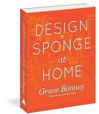 Design*Sponge Big Book of Ideas for the Home: A Guide to Inspiring Homes - and A