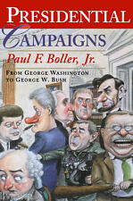 Presidential Campaigns Boller, Paul F. Free Shipping