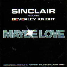 CD Single SINCLAIR & Beverley Knight Maybe love NEUF PR