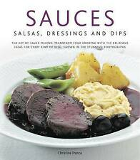 Sauces, Salsas, Dressings & Dips: The art of sauce making: transform-ExLibrary