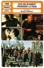 FICHE CINEMA : CEUX QUI M'AIMENT PRENDRONT LE TRAIN - Trintignant,Chéreau 1998