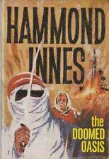 Hammond Innes The Doomed Oasis 1962 Hardcover With DVery good ustjacket