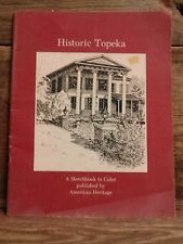 Historic Topeka Kansas A Sketchbook to Color Published By American Heritage