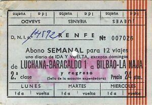 Railway tickets Spain Luchana-Baracaldo to Bilbao-La Naja second class weekly