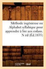 Methode Ingenieuse Ou Alphabet Syllabique Pour Apprendre a Lire Aux Enfans . N E
