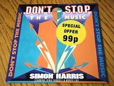 "SIMON HARRIS - DON'T STOP THE MUSIC  7"" VINYL PS"