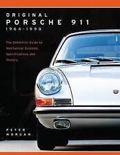 Original Porsche 911 1964-1998: The Definitive Guide to Mechanical Systems, Spec