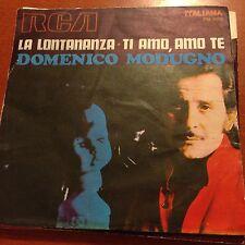 "Domenico Modugno-La Lontananza-Ti Amo, Amo Te-7"" 45-Vinyl-Italy-Pic Sleeve"