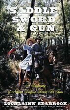 """""""SADDLE, SWORD AND GUN: A BIOGRAPHY OF NATHAN BEDFORD FORREST FOR TEENS"""""""