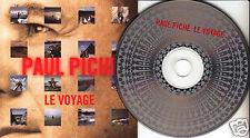 PAUL PICHE Piché - Le Voyage (CD 1999) French Quebec Album