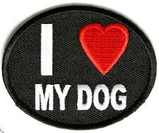 I LOVE MY DOG - IRON or SEW ON PATCH