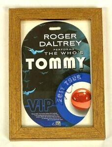 Roger Daltrey Signed 2011 THE WHO's Tommy Concert Tour VIP Ticket JSA LOA Framed