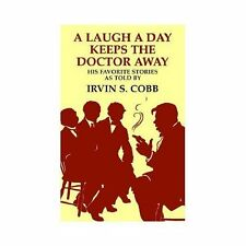 A LAUGH A DAY KEEPS THE DOCTOR AWAY - NEW PAPERBACK BOOK